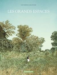 Catherine Meurisse - Les grands espaces.