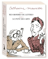 Catherine Meurisse - Mes hommes de lettres - Petit précis de littérature française ; Le Pont des Arts - - Coffret en 2 volumes - Avec un tiré à part.