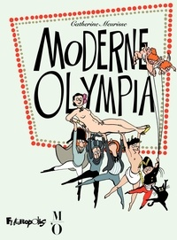 Catherine Meurisse - Moderne Olympia.