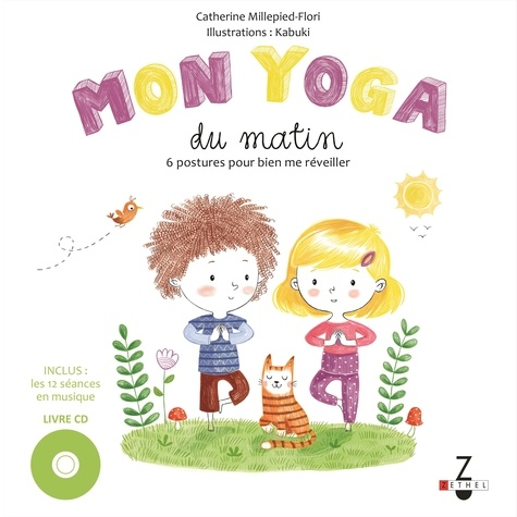 Catherine Millepied-Flori - Mon yoga du matin ; Mon yoga du soir. 1 CD audio MP3