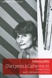 Catherine Millet - D'art Press à Catherine M..