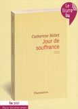 Catherine Millet - Jour de souffrance - CD audio MP3.
