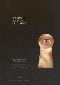 Lamour, la mort et le diable - Une collection particulière.pdf