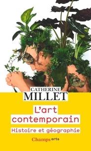 Catherine Millet - L'art contemporain - Histoire et géographie.