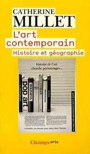 L'art contemporain- Histoire et géographie - Catherine Millet |