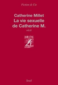 Catherine Millet - La vie sexuelle de Catherine M..