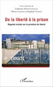 De la liberté à la prison - Regards croisés sur la privation de liberté.pdf