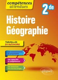 Catherine Miot et Bernadette Tisserand - Histoire Géographie Seconde.