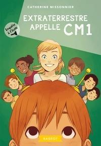Catherine Missonnier - Enquête à l'école - Extraterrestre appelle CM1.