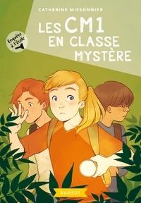 Catherine Missonnier - Enquête à l'école - Les CM1 en classe mystère.