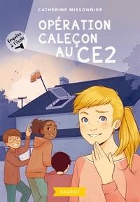 Catherine Missonnier - Enquête à l'école - Opération caleçon au CE2.