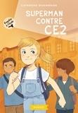 Catherine Missonnier - Enquête à l'école - Superman contre CE2.
