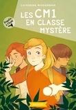 Catherine Missonnier - Enquête à l'école Tome 4 : Les CM1 en classe mystère.