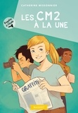 Catherine Missonnier - Enquête à l'école Tome 5 : Les CM2 à la une.