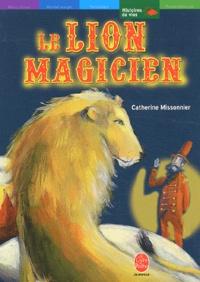 Catherine Missonnier - Le lion magicien.