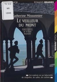 Catherine Missonnier - Le veilleur du Mont.