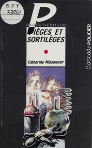 Catherine Missonnier - Pièges et sortilèges.