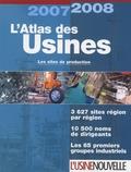 Catherine Moal et  L'Usine Nouvelle - L'Atlas des Usines - Les sites de production.