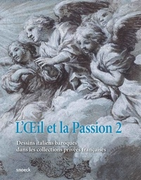 LOeil et la Passion - Tome 2, Dessins baroques italiens dans les collections privées françaises.pdf