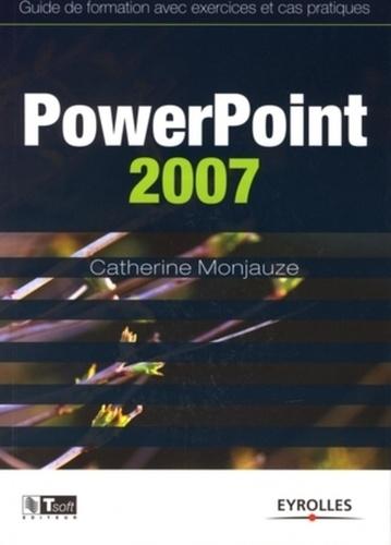 Catherine Monjauze - PowerPoint 2007.