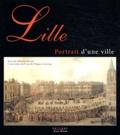 Catherine Monnet - Lille - Portrait d'une ville.