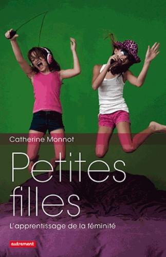 Petites filles. L'apprentissage de la féminité
