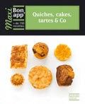 Catherine Moreau et Valéry Drouet - Quiches, cakes, tartes & Co.