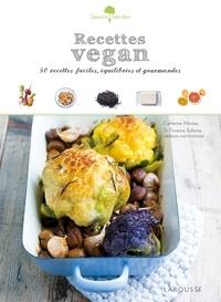 Catherine Moreau et Florence Solsona - Recettes vegan - 50 petits plats faciles à réaliser, gourmands et équilibrés !.