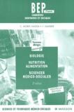 Catherine Morel-Haziza et Jacqueline Gassier - BEP Biologie Nutrition Alimentation Sciences médico-sociales - Travaux Dirigés corrigés 2e année Livre du professeur.