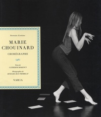 Catherine Morency et Richard-Max Tremblay - Marie Chouinard - Chorégraphe.