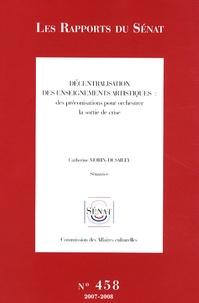 Catherine Morin-Desailly - Décentralisation des enseignements artistiques : des préconisations pour orchestrer la sortie de crise.