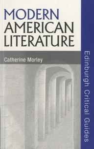 Catherine Morley - Modern American Literature.