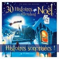 Catherine Mory - 30 histoires en attendant Noël.