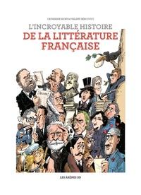Catherine Mory et Philippe Bercovici - L'Incroyable histoire de la littérature.