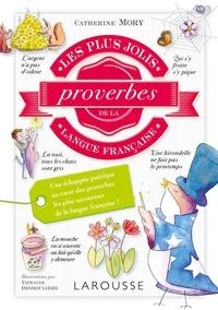 Catherine Mory - Les plus jolis proverbes de la langue française.