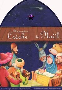Catherine Mory - Ma première crèche de Noël - Un album et huit figurines.