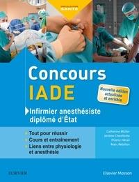 Catherine Muller et Jérôme Chevillotte - Concours IADE : Infirmier anesthésiste diplômé d'Etat.