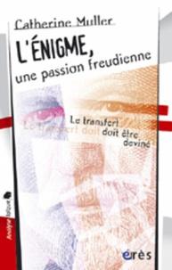 Openwetlab.it L'énigme, une passion freudienne -