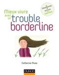 Catherine Musa - Mieux vivre avec un trouble borderline.