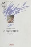 Catherine N'Diaye - La Coquetterie ou la Passion du détail.