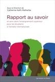 Catherine Nafti-Malherbe et Rakia Laroui - Rapport aux savoirs et sens des études dans l'enseignement supérieur pour des étudiants à l'échelle internationale.