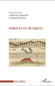 Catherine Naugrette et Danièle Pistone - Paroles et musiques.