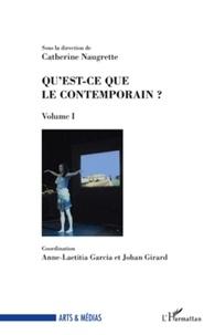 Catherine Naugrette - Qu'est-ce que le contemporain ? - Volume I.