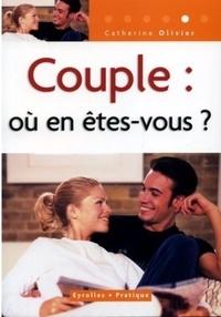 Catherine Olivier - Couple : où en êtes-vous ?.