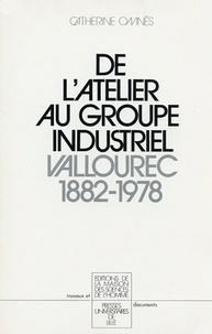 Galabria.be De l'atelier au groupe industriel - Vallourec, 1882-1978 Image