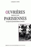Catherine Omnès - Ouvrières parisiennes. - Marchés du travail et trajectoires professionnelles au 20ème siècle.
