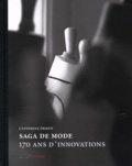 Catherine Ormen - Saga de mode - 170 ans d'innovations.