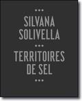 Catherine Othenin-Girard et Jenaro Talens - Silvana Solivella - Territoires de sel.