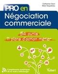 Catherine Ozon et Marc Toquebiau - Pro en... Négociation commerciale - 54 outils - 11 plans d'action métier.