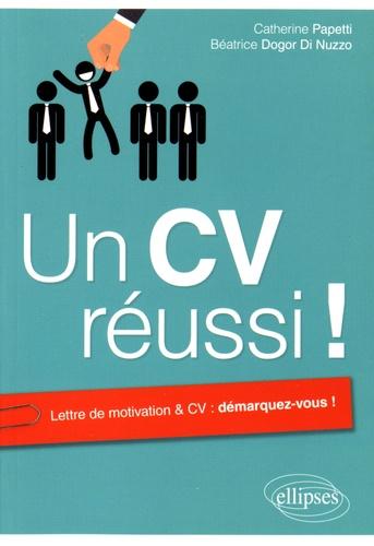 Catherine Papetti et Béatrice Dogor di Nuzzo - Un CV réussi !.